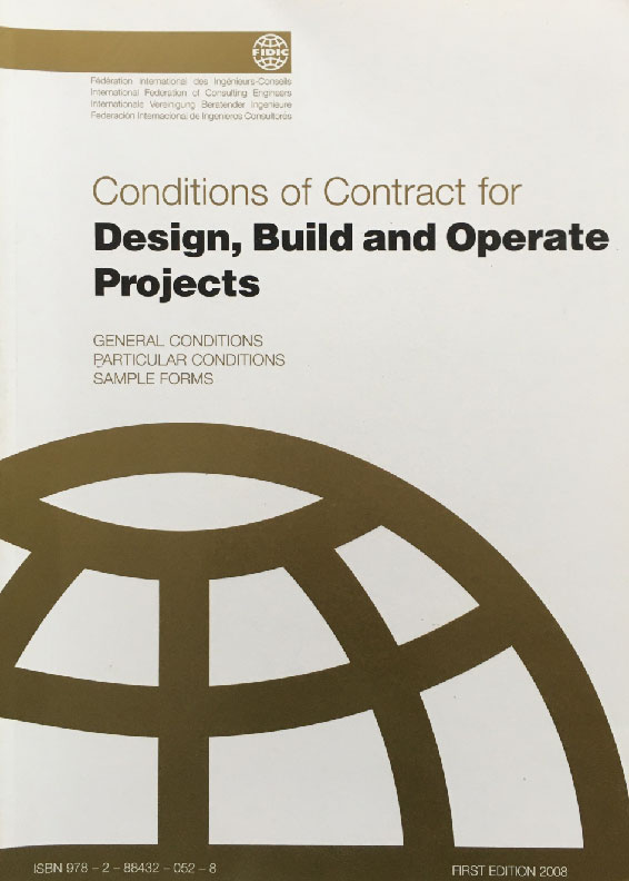 Conditions of Contract Design, Build and Operate projects General Conditions Particular Conditions Sample Forms